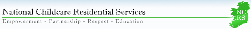 National Childcare Rsidential Services | Empowerment - Partnership - Respect - Education